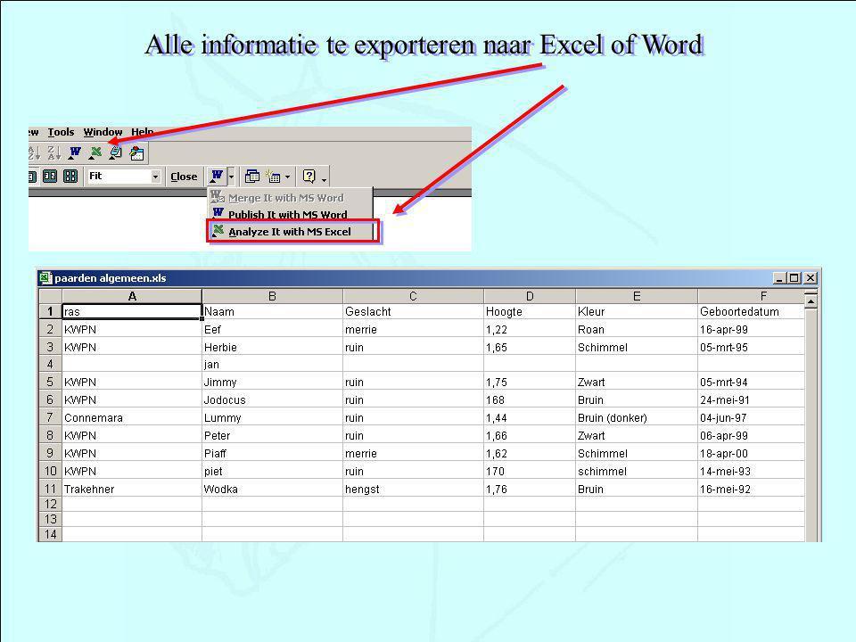 Alle informatie te exporteren naar Excel of Word