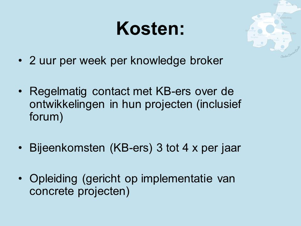 Kosten: 2 uur per week per knowledge broker
