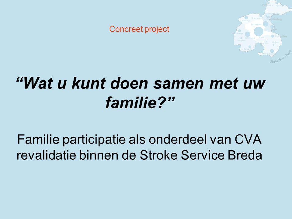 Concreet project Wat u kunt doen samen met uw familie
