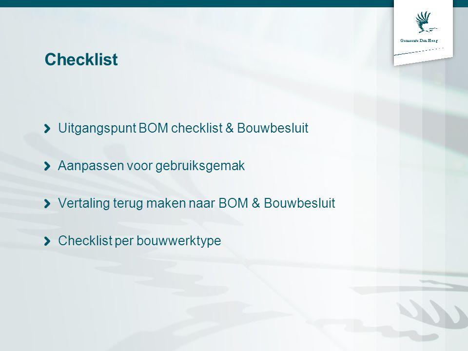 Checklist Uitgangspunt BOM checklist & Bouwbesluit