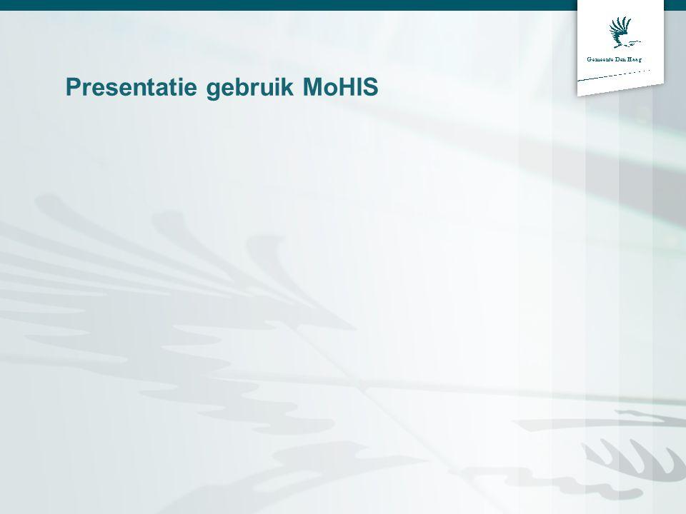 Presentatie gebruik MoHIS