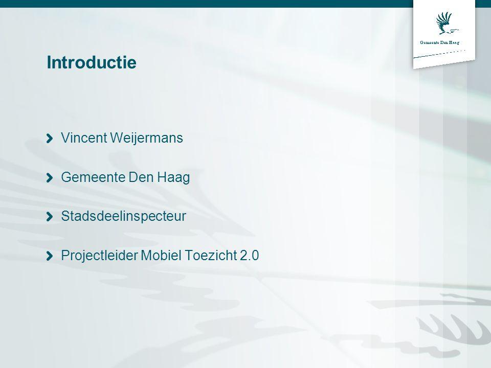 Introductie Vincent Weijermans Gemeente Den Haag Stadsdeelinspecteur