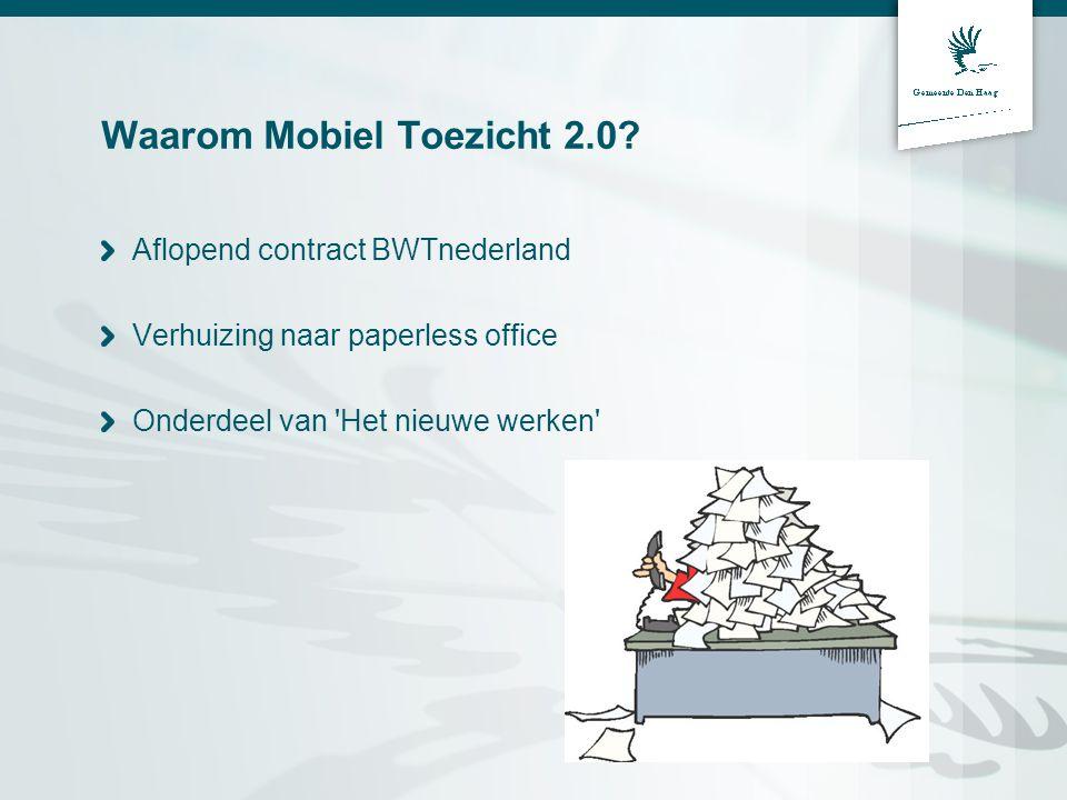 Waarom Mobiel Toezicht 2.0