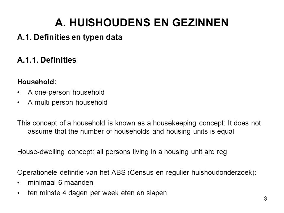 A. HUISHOUDENS EN GEZINNEN