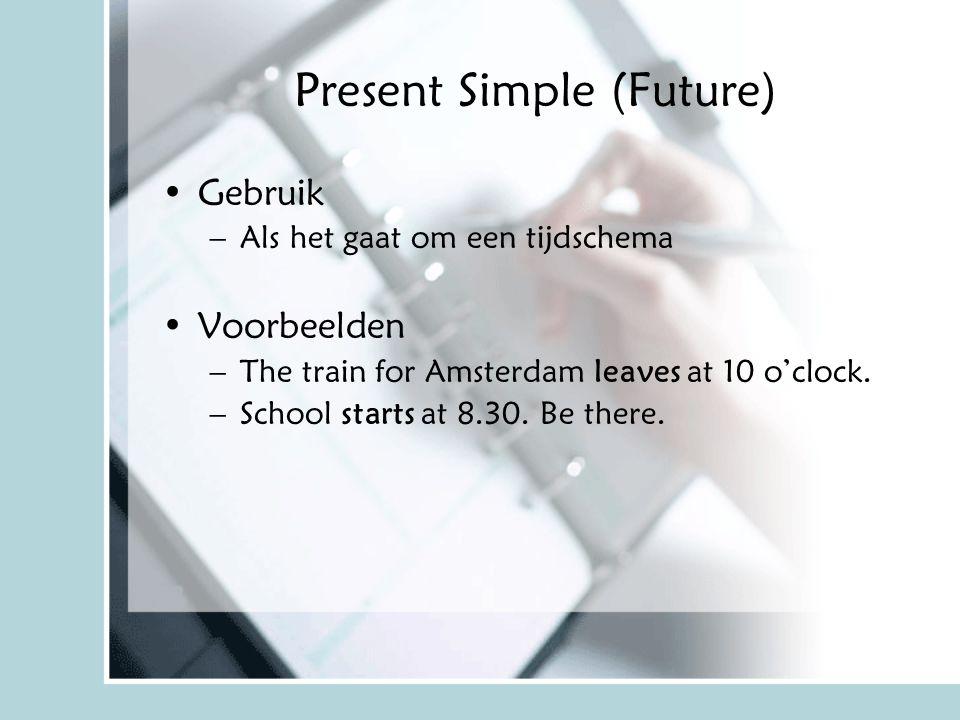 Present Simple (Future)