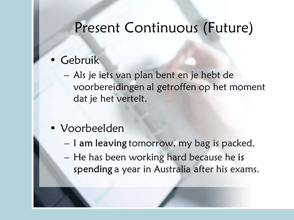 Present Continuous (Future)