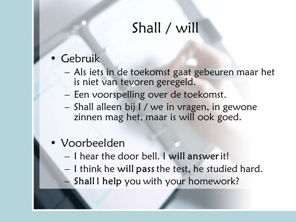 Shall / will Gebruik Voorbeelden