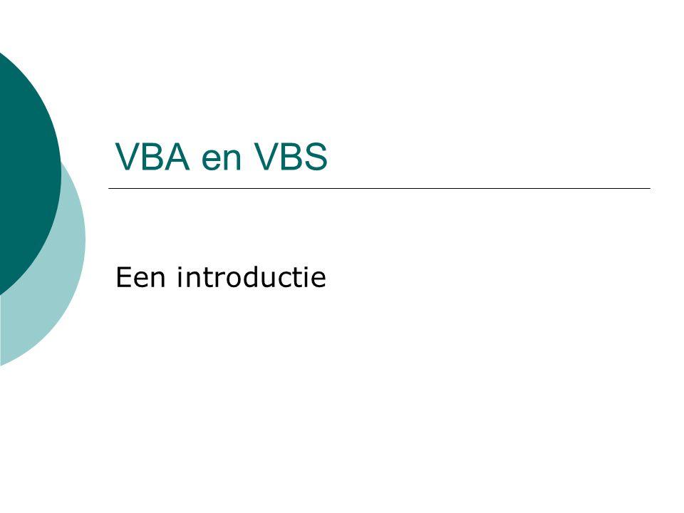 VBA en VBS Een introductie
