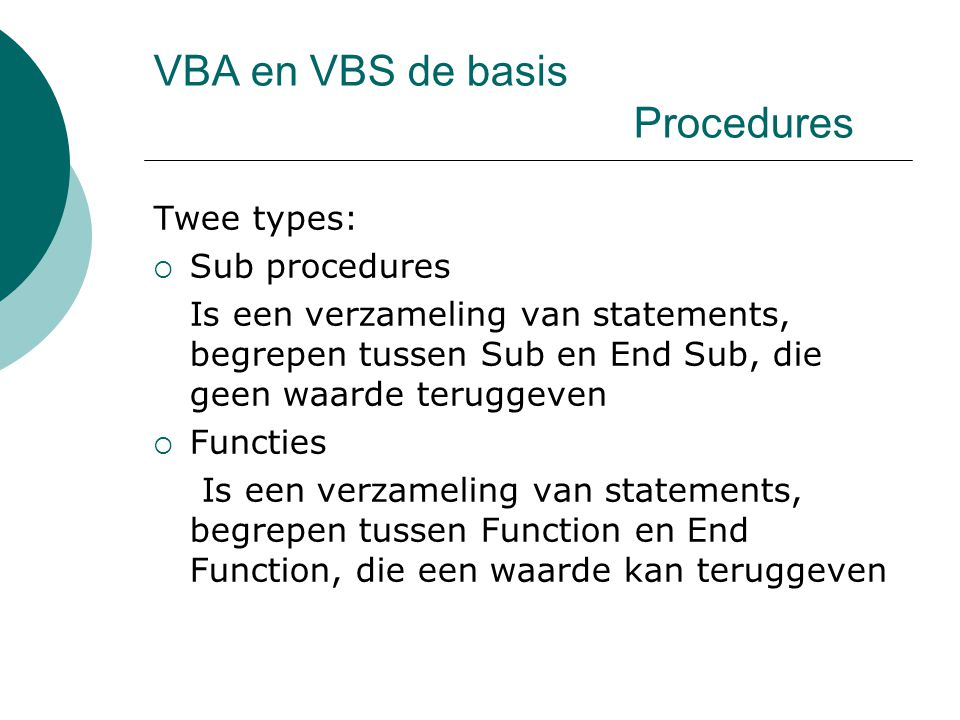 VBA en VBS de basis Procedures