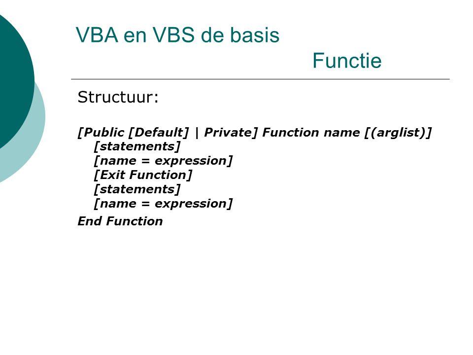 VBA en VBS de basis Functie