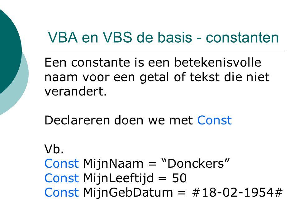 VBA en VBS de basis - constanten