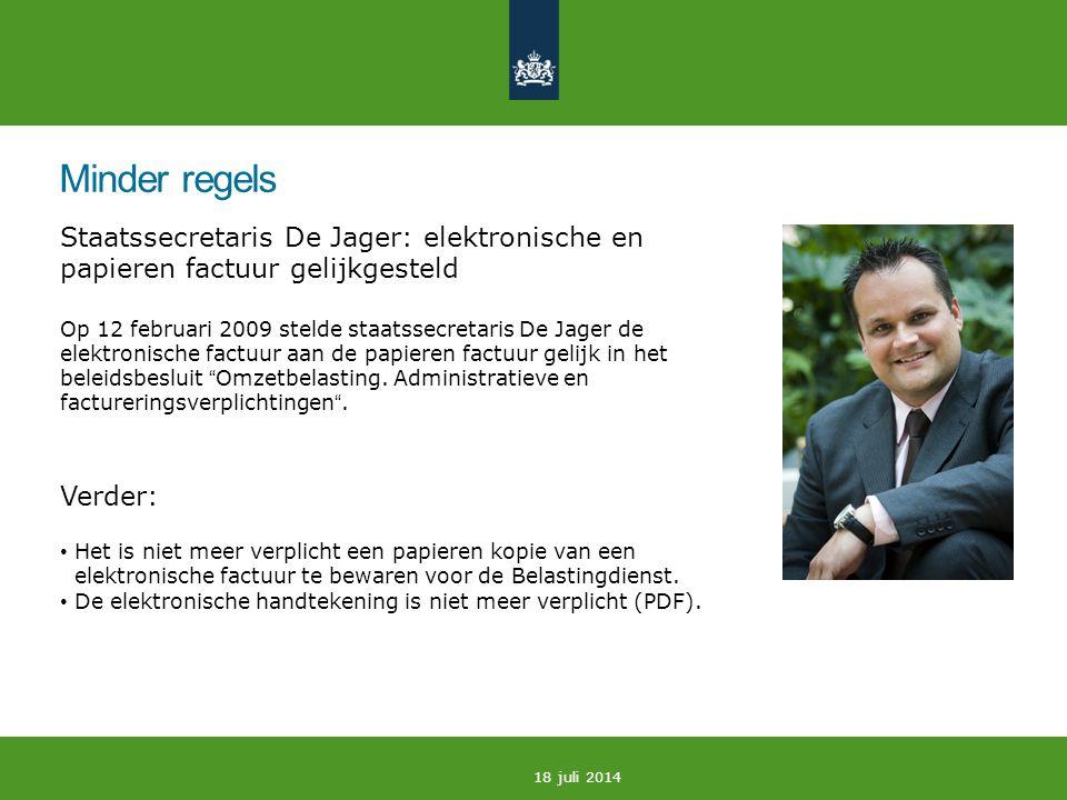 Minder regels Staatssecretaris De Jager: elektronische en papieren factuur gelijkgesteld.