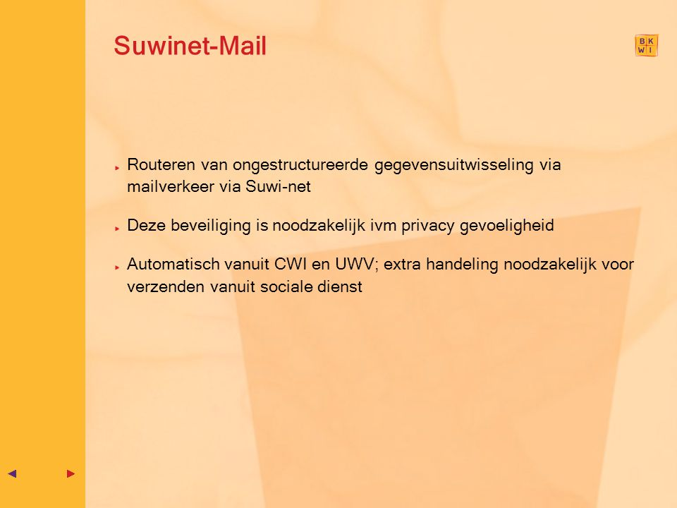 Suwinet-Mail Routeren van ongestructureerde gegevensuitwisseling via mailverkeer via Suwi-net.