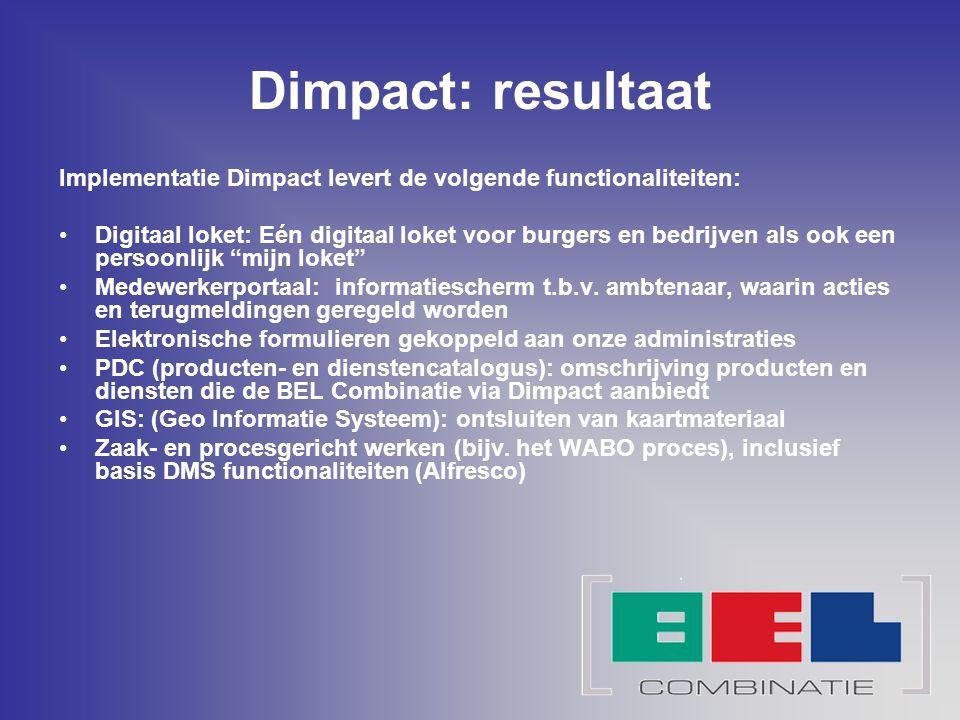 Dimpact: resultaat Implementatie Dimpact levert de volgende functionaliteiten: