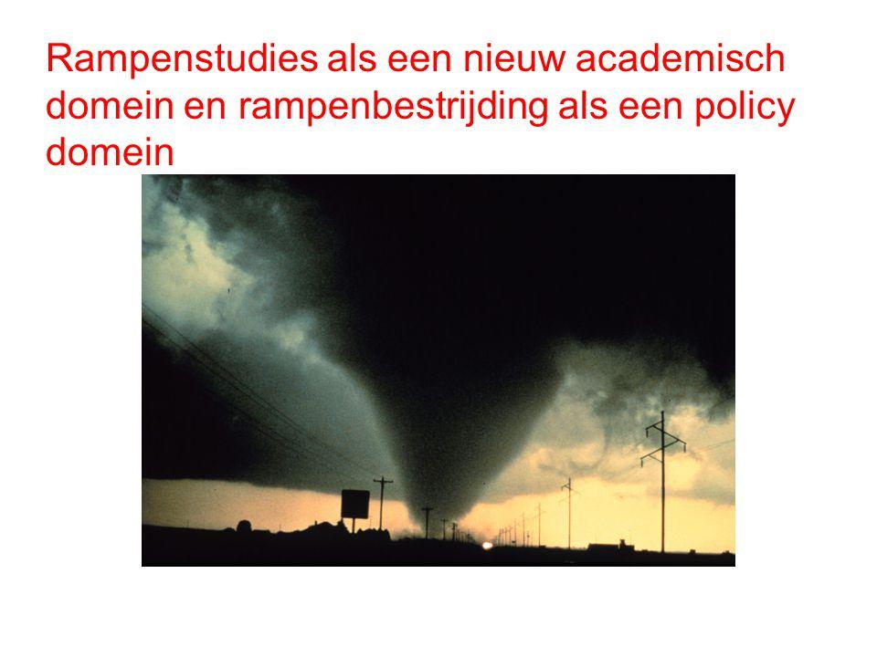 Rampenstudies als een nieuw academisch domein en rampenbestrijding als een policy domein