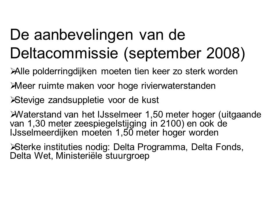 De aanbevelingen van de Deltacommissie (september 2008)