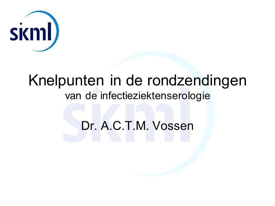 Knelpunten in de rondzendingen van de infectieziektenserologie
