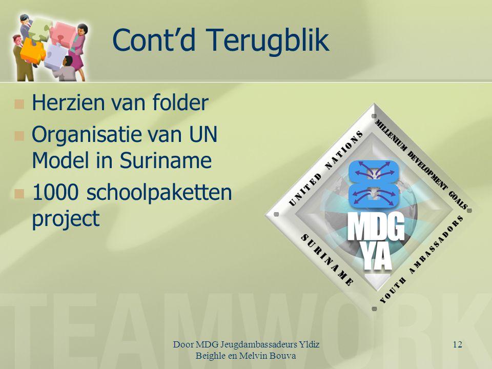 Door MDG Jeugdambassadeurs Yldiz Beighle en Melvin Bouva