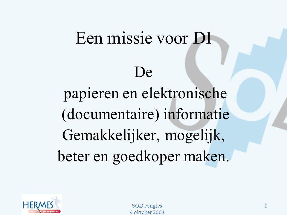 Een missie voor DI De papieren en elektronische