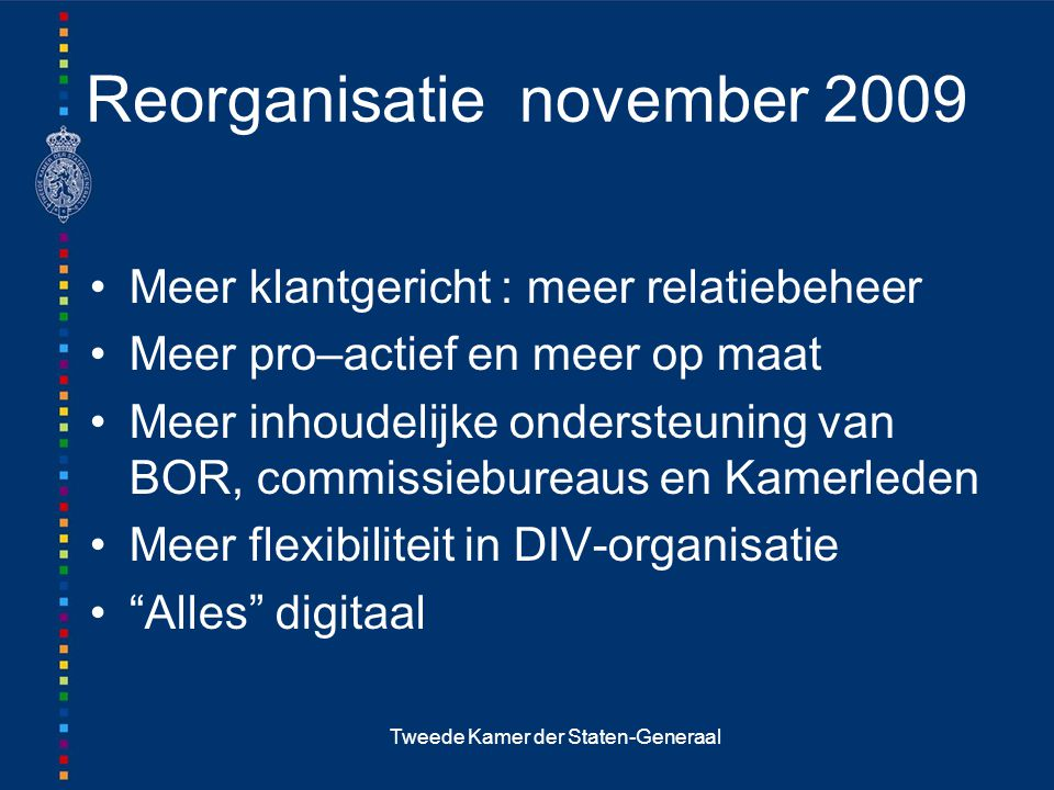 Reorganisatie november 2009