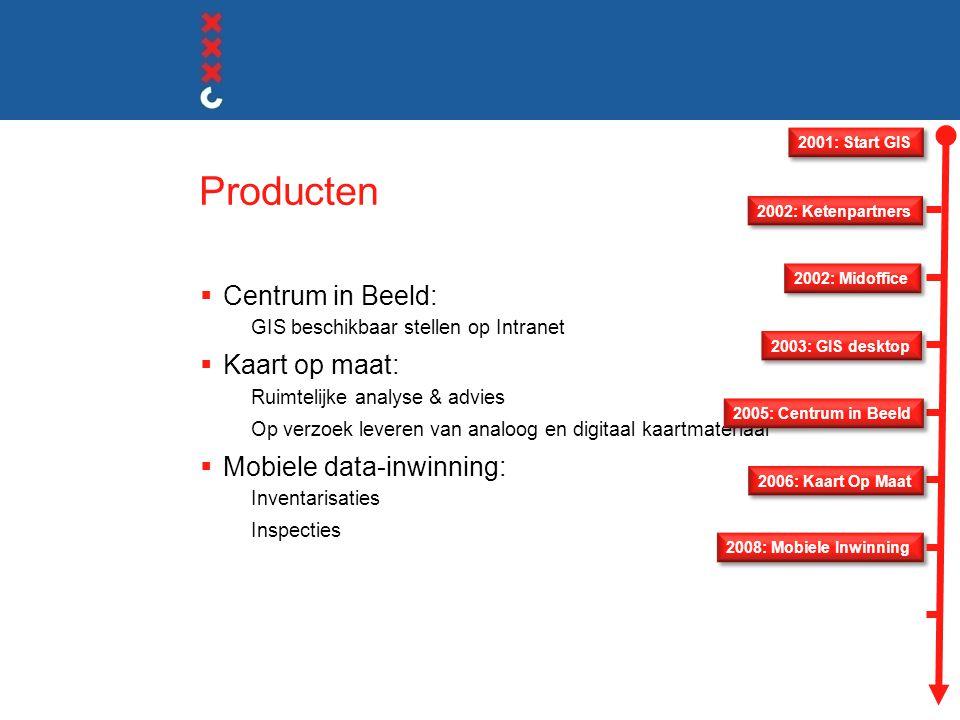 Producten Centrum in Beeld: Kaart op maat: Mobiele data-inwinning: