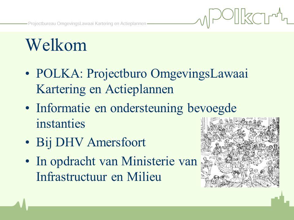 Welkom POLKA: Projectburo OmgevingsLawaai Kartering en Actieplannen