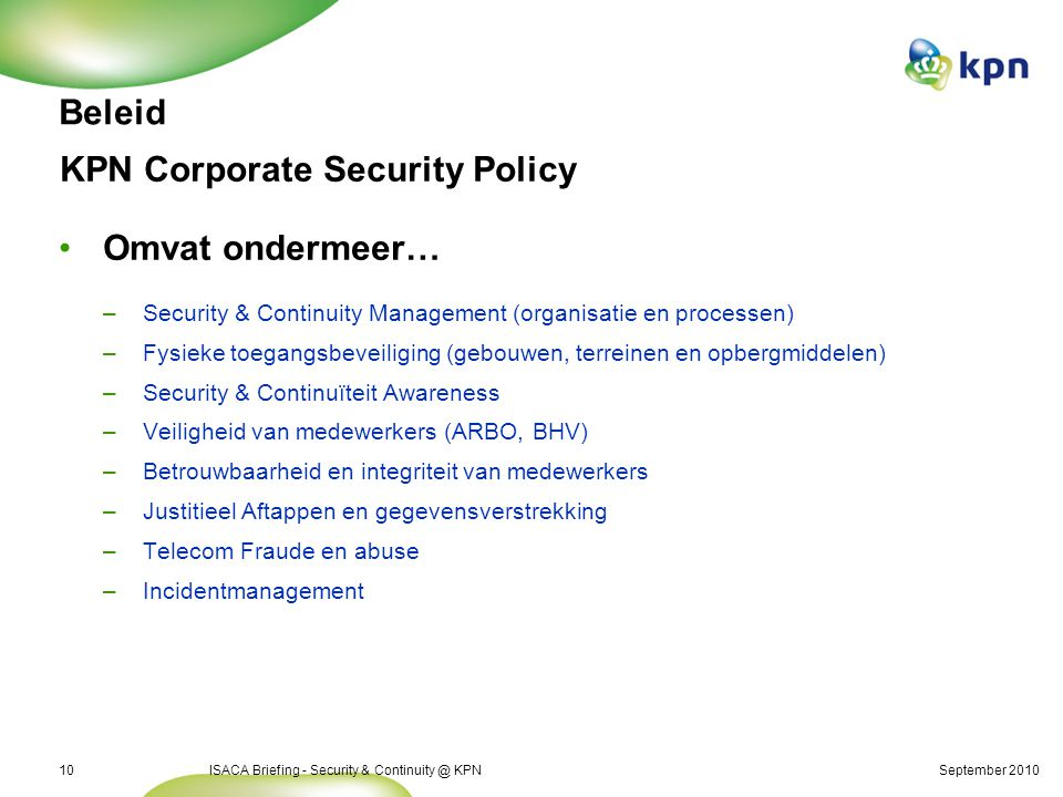 Agenda Security & Continuity @ KPN Beleid Organisatie Besturing
