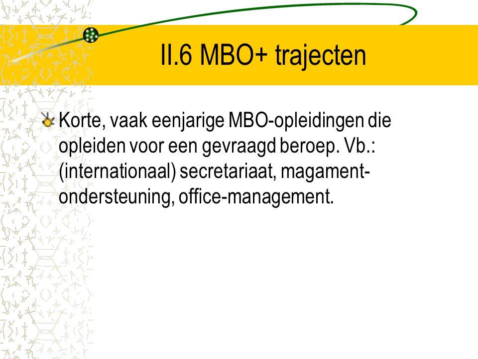 II.6 MBO+ trajecten