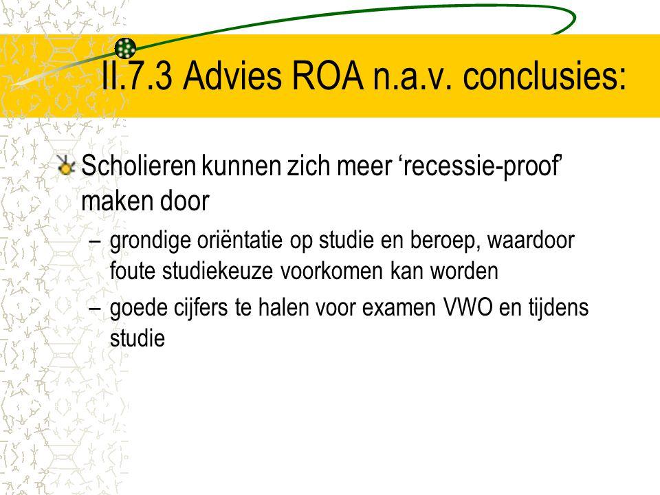 II.7.3 Advies ROA n.a.v. conclusies: