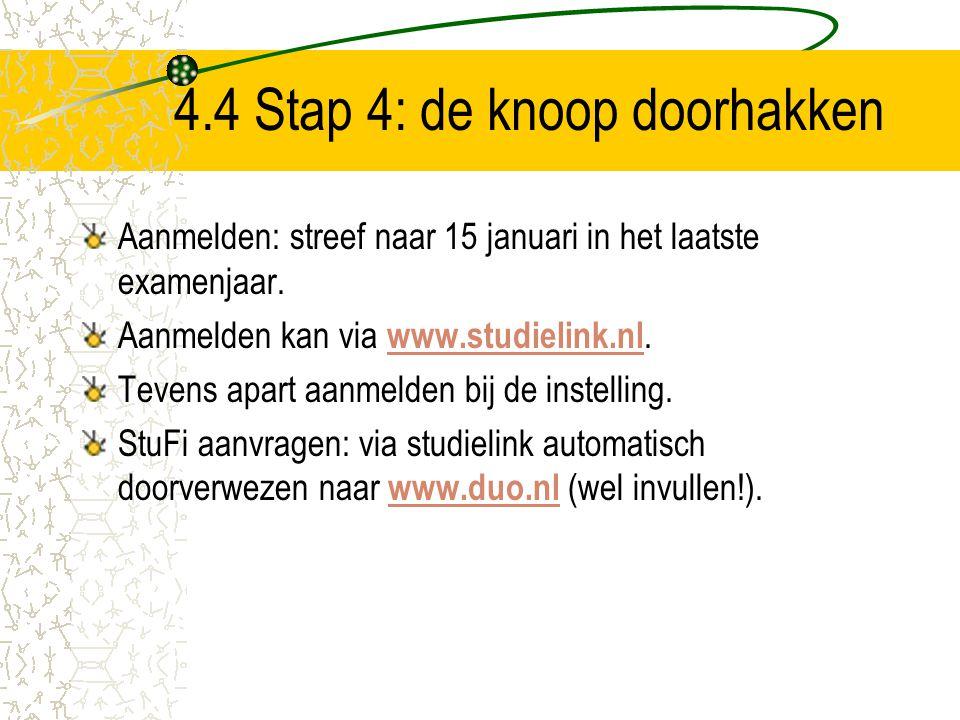 4.4 Stap 4: de knoop doorhakken