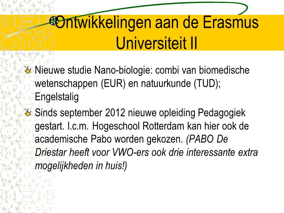 Ontwikkelingen aan de Erasmus Universiteit II