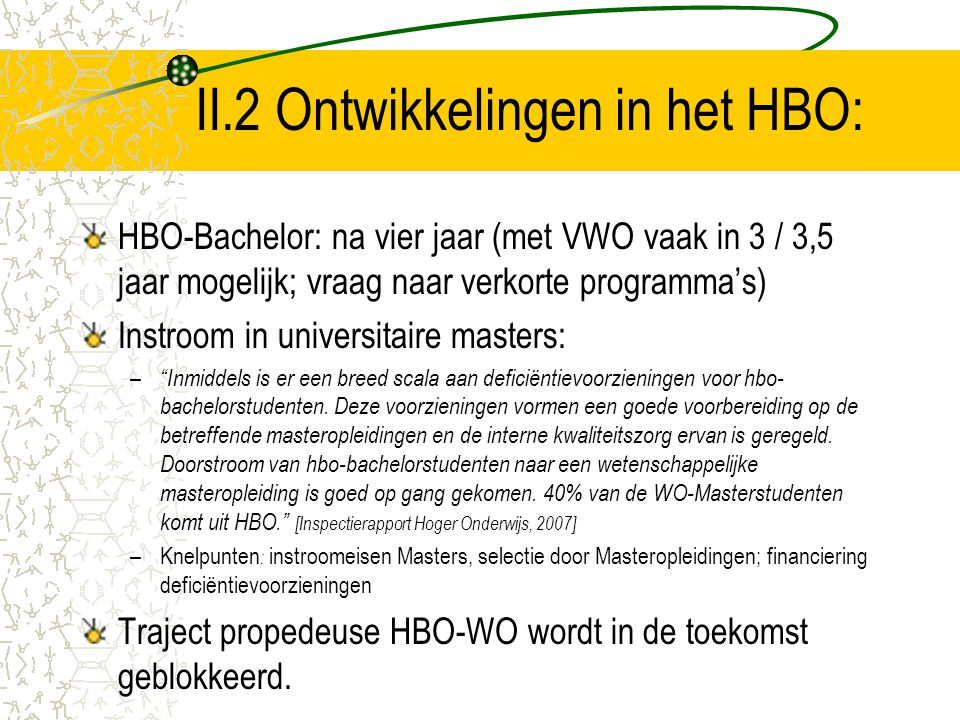 II.2 Ontwikkelingen in het HBO: