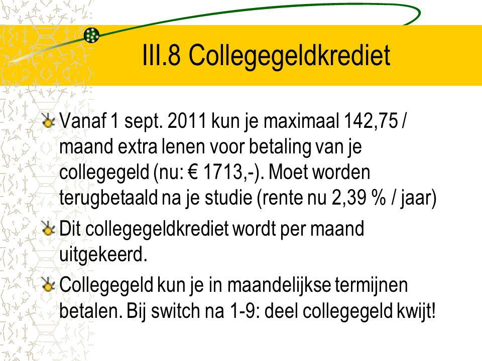 III.8 Collegegeldkrediet