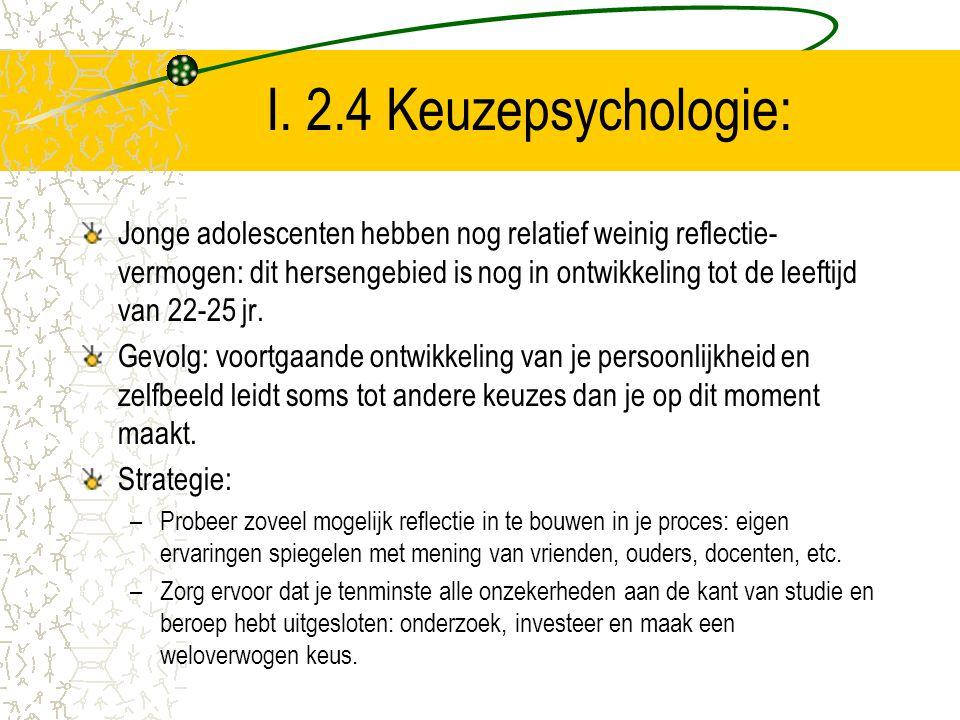 I. 2.4 Keuzepsychologie: