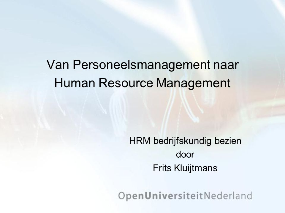 Van Personeelsmanagement naar Human Resource Management
