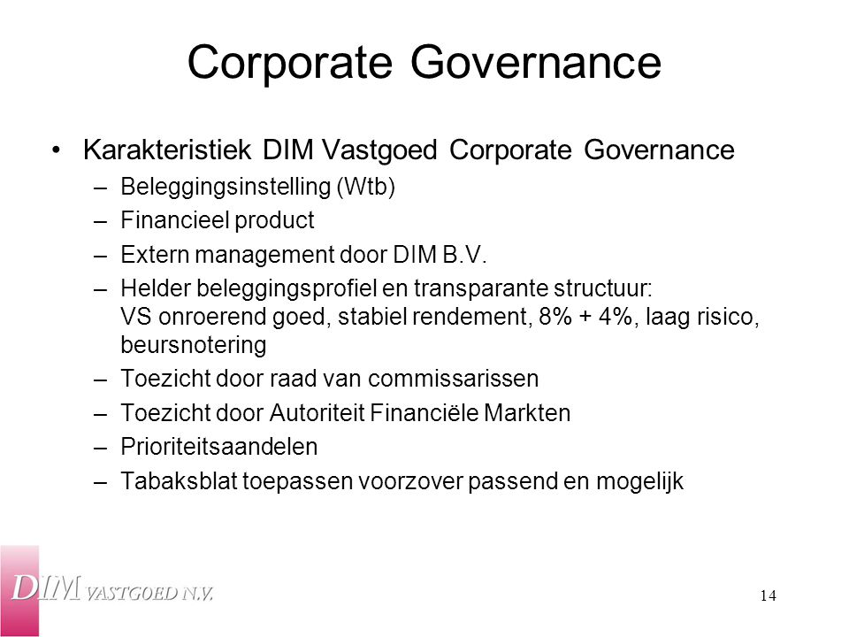 Corporate Governance Karakteristiek DIM Vastgoed Corporate Governance