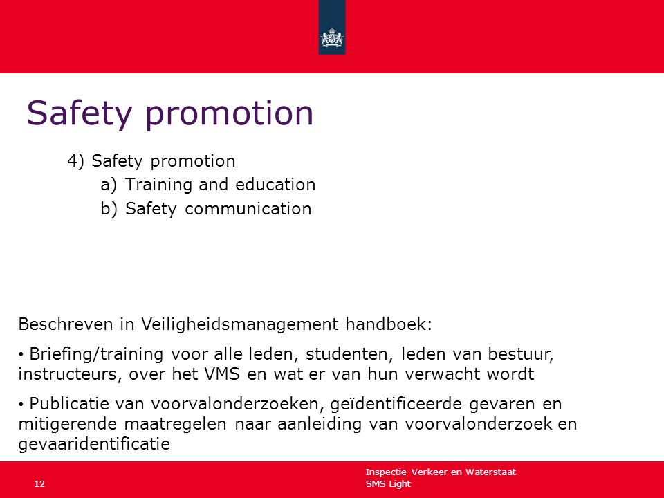 Safety promotion 4) Safety promotion Training and education