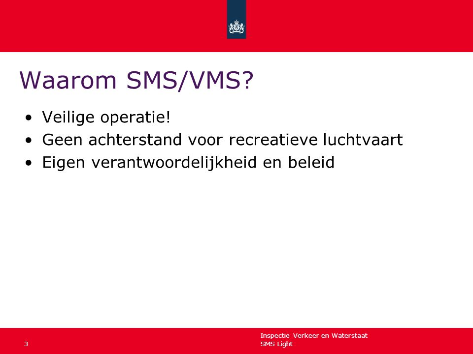 Waarom SMS/VMS Veilige operatie!