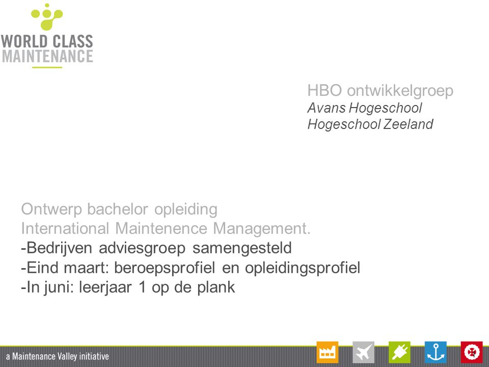 Ontwerp bachelor opleiding International Maintenence Management.