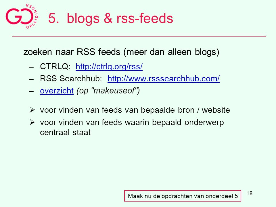 5. blogs & rss-feeds zoeken naar RSS feeds (meer dan alleen blogs)