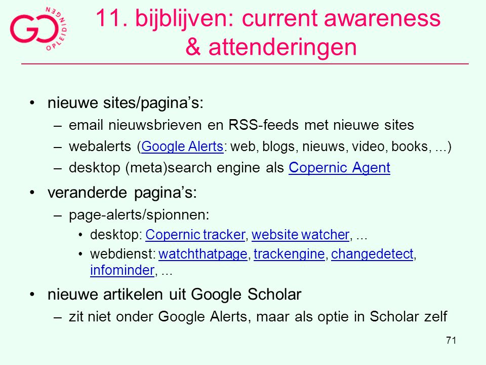 11. bijblijven: current awareness & attenderingen