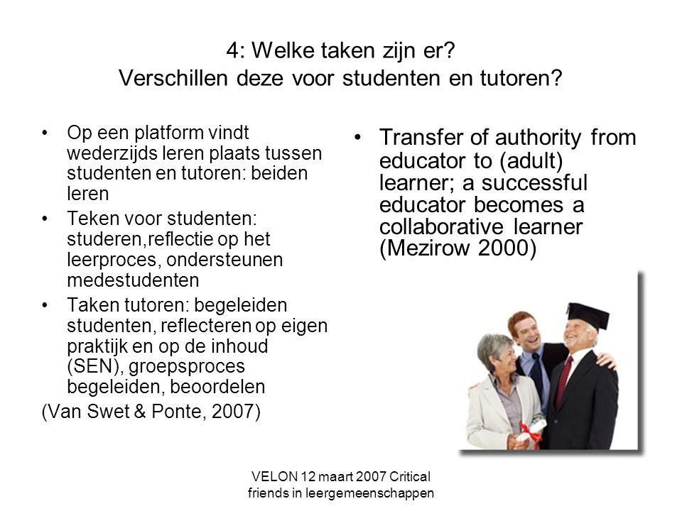 4: Welke taken zijn er Verschillen deze voor studenten en tutoren