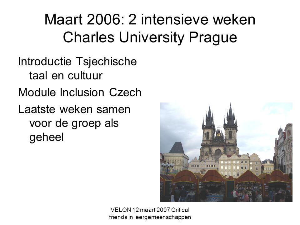 Maart 2006: 2 intensieve weken Charles University Prague