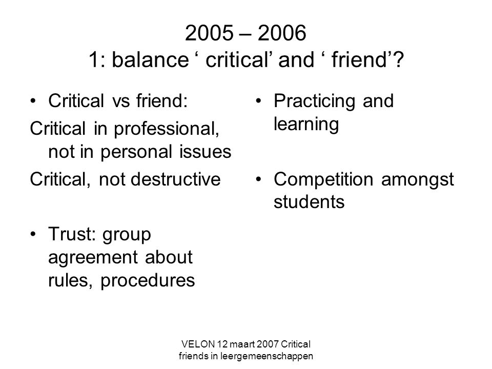 2005 – 2006 1: balance ' critical' and ' friend'