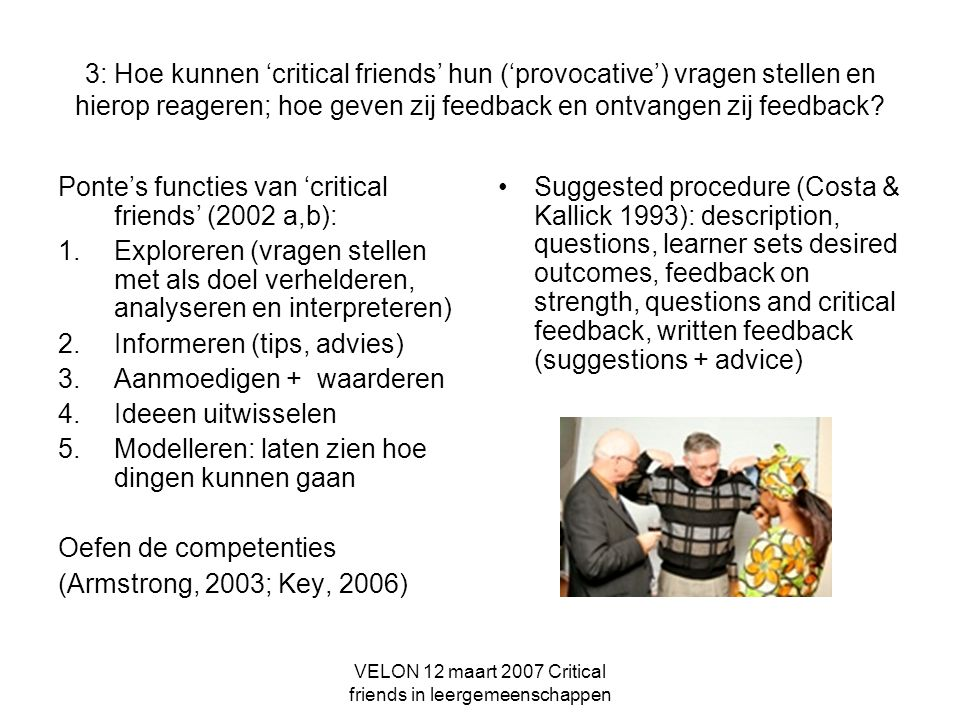 VELON 12 maart 2007 Critical friends in leergemeenschappen
