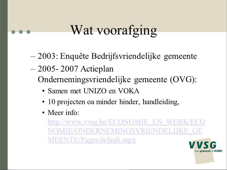 Wat voorafging 2003: Enquête Bedrijfsvriendelijke gemeente
