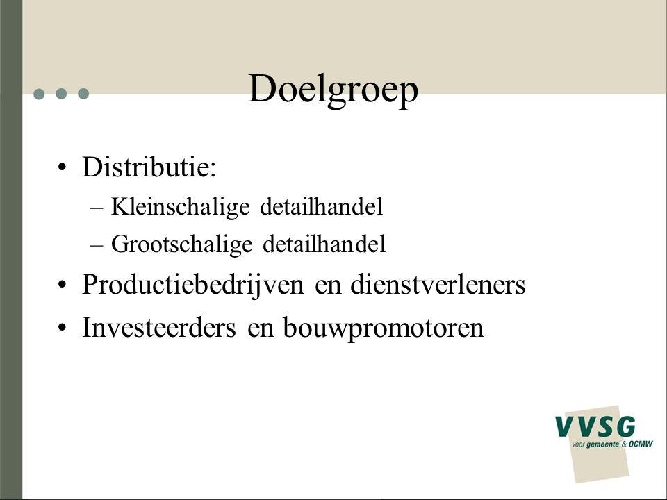 Doelgroep Distributie: Productiebedrijven en dienstverleners
