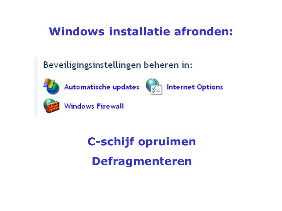 Windows installatie afronden: