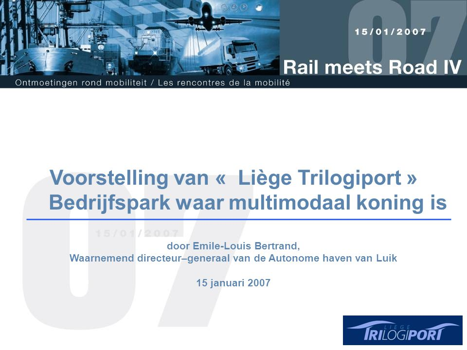 Voorstelling van « Liège Trilogiport »