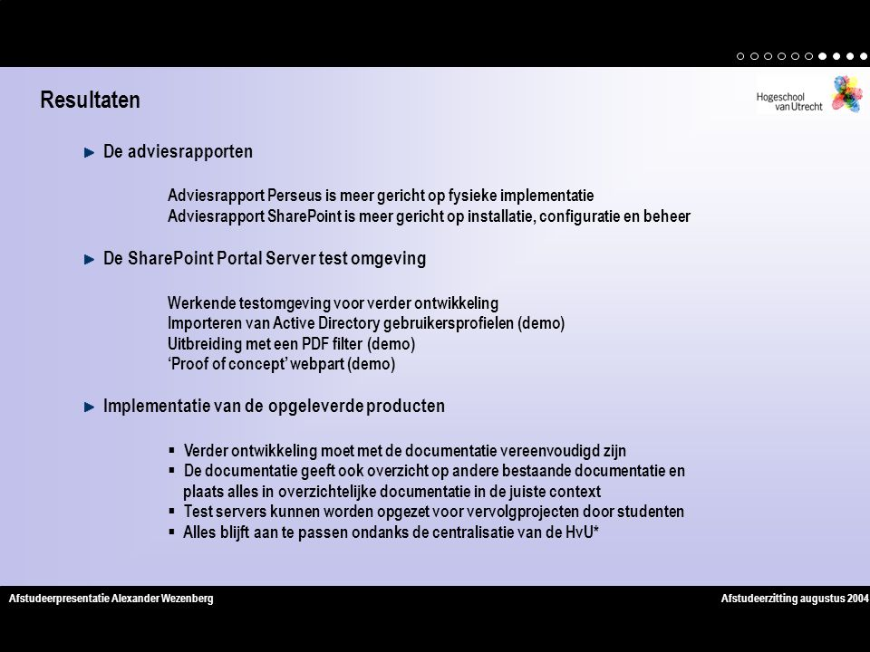 Resultaten De adviesrapporten